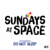 Sundays At Space