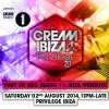 Cream @ Privilege - Part of BBC Radio 1 in Ibiza